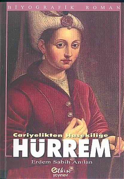 Cariyelikten Hasekiliğe Hürrem.pdf