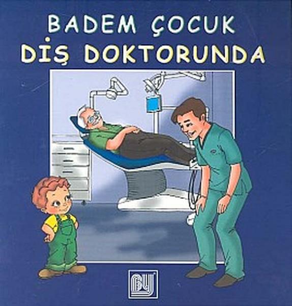 Badem Çocuk Diş Doktorunda.pdf