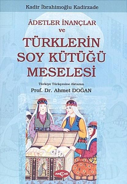 Adetler İnançlar ve Türklerin Soy Kütüğü Meselesi.pdf