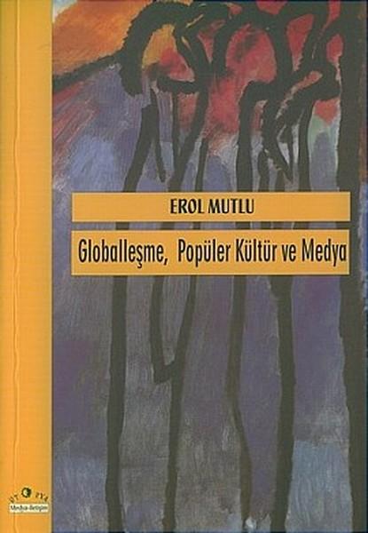 Globalleşme Popüler Kültür ve Medya.pdf