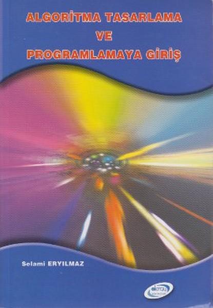 Algoritma Tasarlama ve Programlamaya Giriş.pdf