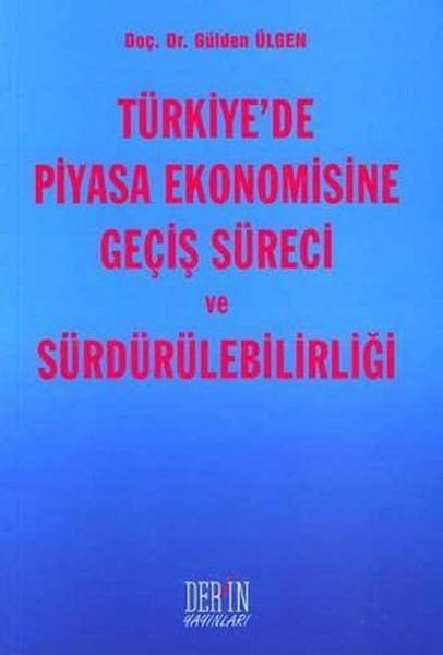 Türkiyede Piyasa Ekonomisine Geçiş Süreci ve Sürdürülebilirliği.pdf