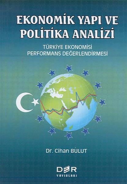 Ekonomik Yapı ve Politik AnaliziTürkiye Ekonomisi Performans Değerlendirmesi.pdf