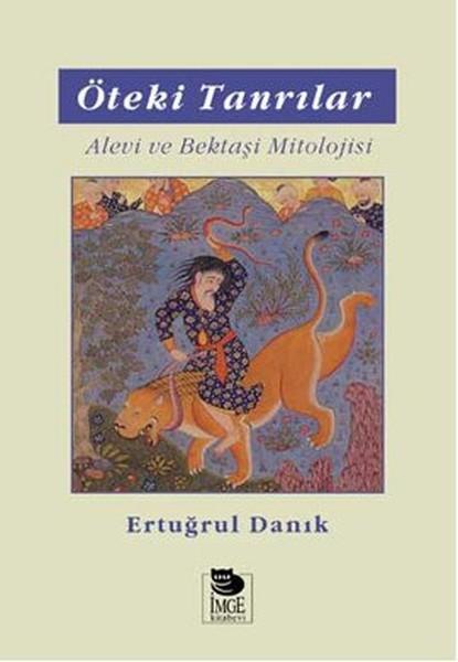 Öteki Tanrılar Alevi ve Bektaşi Mitolojisi.pdf