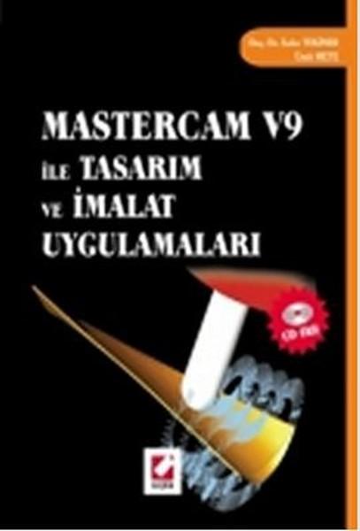 Mastercam V9 ile Tasarım ve İmalat Uygulamaları.pdf