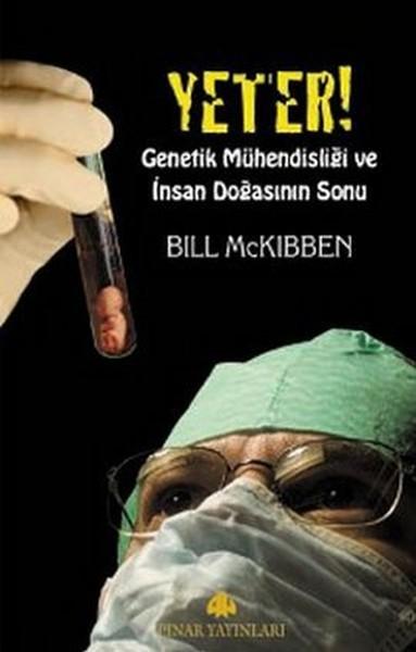 Yeter! Genetik Mühendisliği ve İnsan Doğasının Sonu.pdf