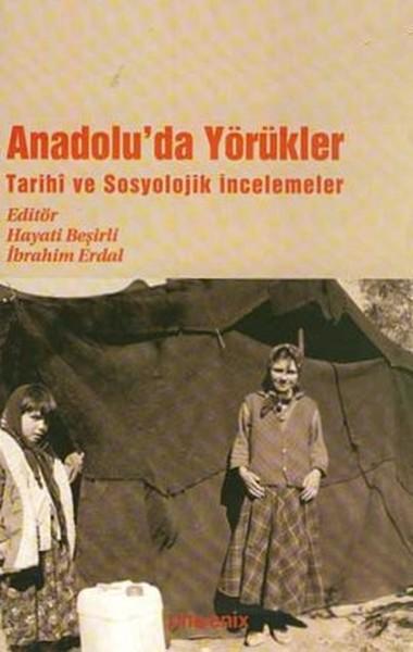 Anadoluda YörüklerTarihi ve Sosyolojik İncelemeler.pdf