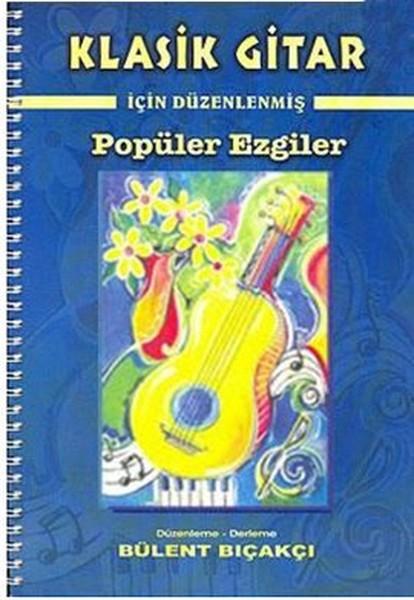 Klasik Gitar İçin Düzenlenmiş Popüler Ezgiler.pdf