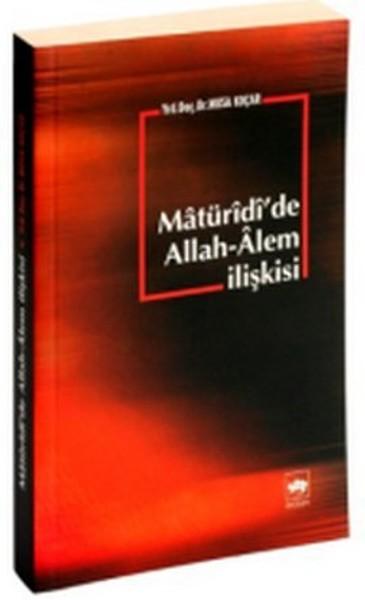 Matüridide Allah - Alem İlişkisi.pdf