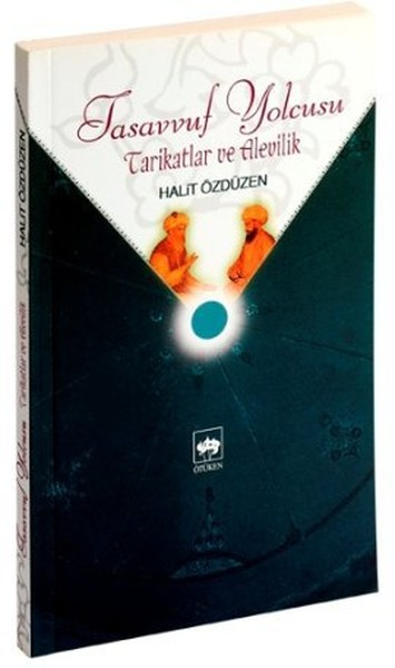 Tasavvuf Yolcusu Tarikatlar ve Alevilik.pdf