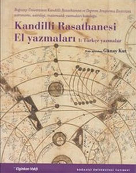 Kandilli Rasathanesi El Yazmaları 1: Türkçe Yazmalar.pdf