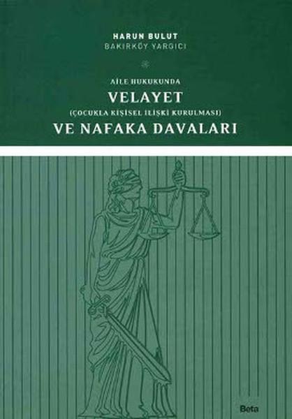 Aile Hukukunda Velayet ve Nafaka Davaları.pdf