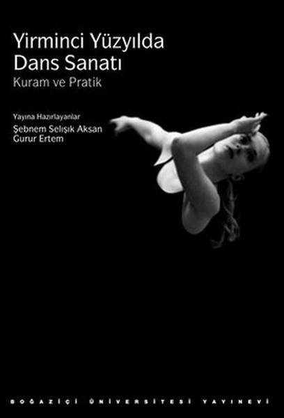 Yirminci Yüzyılda Dans Sanatı: Kuram ve Pratik.pdf