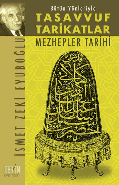 Bütün Yönleriyle Tasavvuf Tarikatlar ve Mezhepler Tarihi.pdf