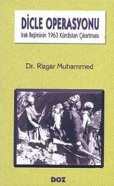 Dicle Operasyonu Irak Rejiminin 1963 Kürdistan Çıkartması.pdf