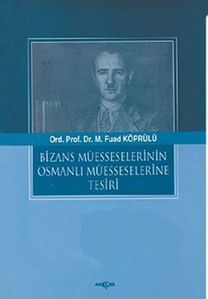 Bizans Müesselerinin Osmanlı Müesseselerine Tesiri.pdf