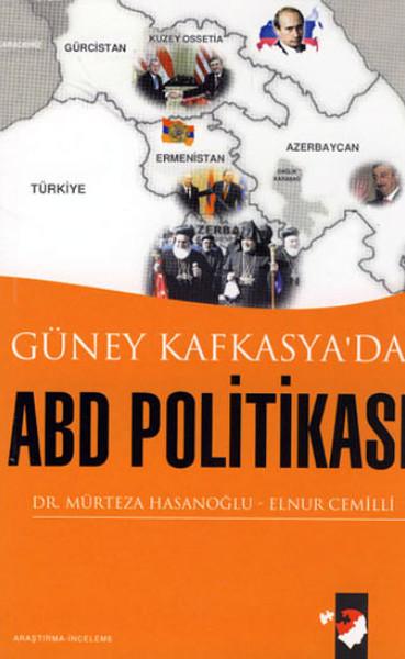 Güney Kafkasyada ABD Politikası.pdf