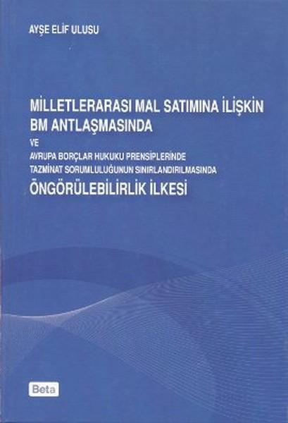 Milletlerarası Mal Satımına İlişkin BM Antlaşmasında ve Avrupa Borçları Hukuku Prensiplerinde Tazmin.pdf