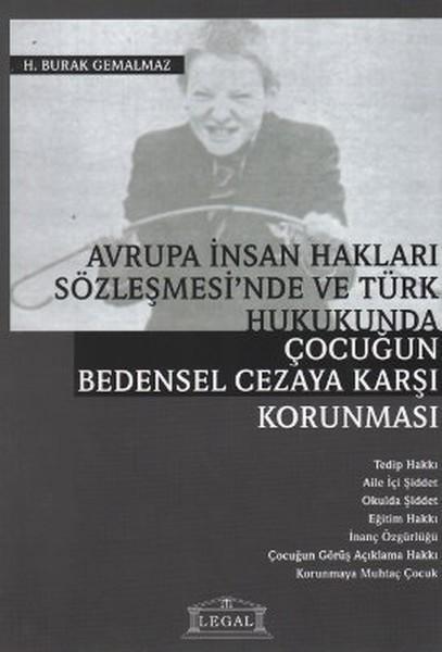 Avrupa İnsan Hakları Sözleşmesinde ve Türk Hukukunda Çocuğun Bedensel Cezaya Karşı Korunması.pdf