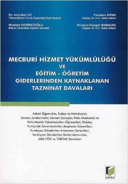 Mecburi Hizmet Yükümlülüğü ve Eğitim - Öğretim Giderlerinden Kaynaklanan Tazminat Davaları.pdf