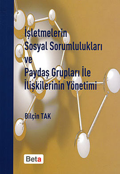 İşletmelerin Sosyal Sorumlulukları ve Paydaş Grupları ile İlişkilerinin Yönetimi.pdf