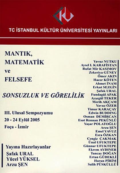 Mantık, Matematik ve Felsefe 3. Ulusal Sempozyumu: Sonsuzluk ve Görelilik.pdf