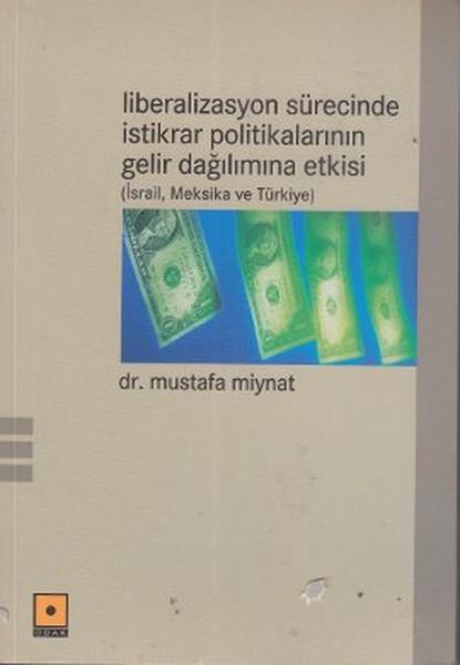 Liberalizasyon Sürecinde İstikrar Politikalarının Gelir Dağılımına Etkisi.pdf