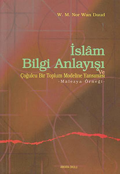 İslam Bilgi Anlayışı ve Çoğulcu Bir Toplumun Eğitim Sistemine Yansıması.pdf