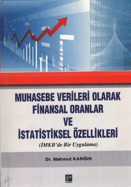 Muhasebe Verileri Olarak Finansal Oranlar ve İstatistiksel Özellikleri.pdf