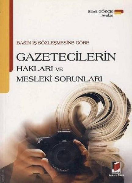 Basın İş Sözleşmesine Göre Gazetecilerin Hakları ve Mesleki Sorunları.pdf