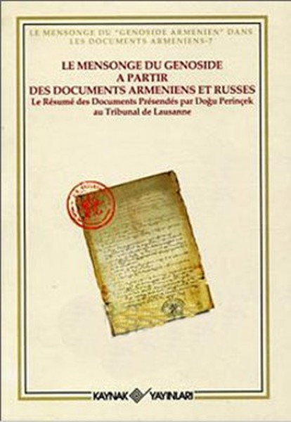 Le Mensonge du Genoside a Partir Des Documents Armeniens et Russes