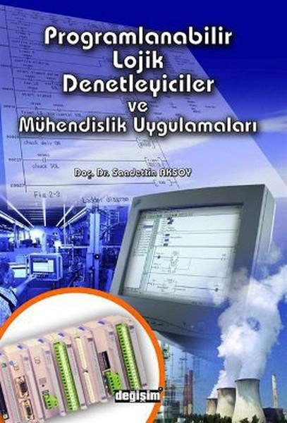 Programlanabilir Lojik Denetleyiciler ve Mühendislik Uygulamaları.pdf