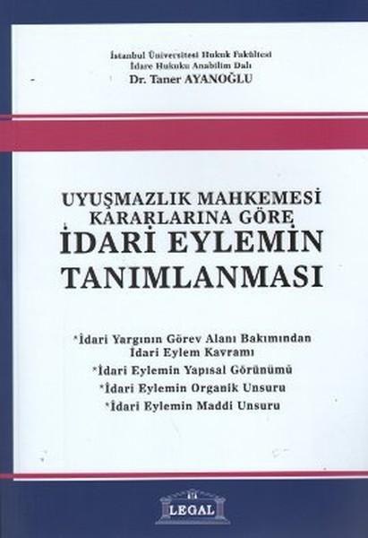 Uyuşmazlık Mahkemesi Kararlarına Göre İdari Eylemin Tanımlanması.pdf