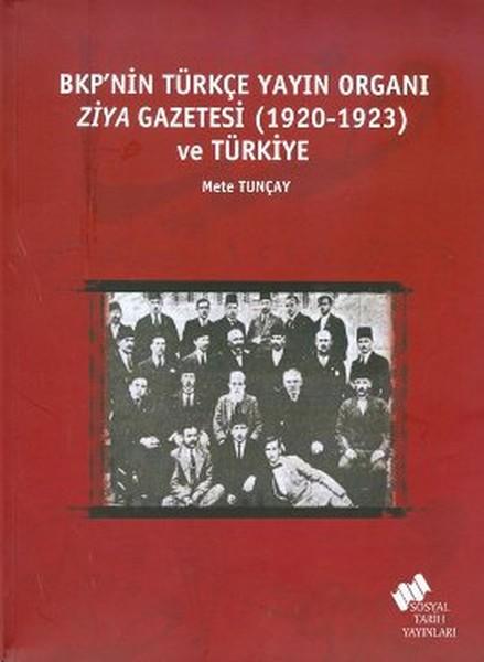 BKPnin Türkçe Yayın Organı Ziya Gazetesi (1920-1923) ve Türkiye.pdf