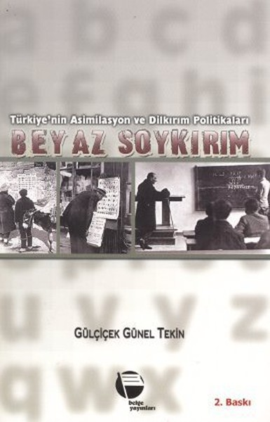 Türkiyenin Asimilasyon ve Dilkırım Politikaları Beyaz Soykırım.pdf