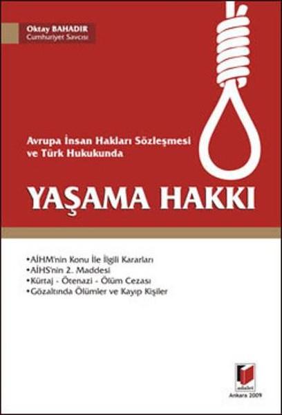 Avrupa İnsan Hakları Sözleşmesi ve Türk Hukukunda Yaşama Hakkı.pdf