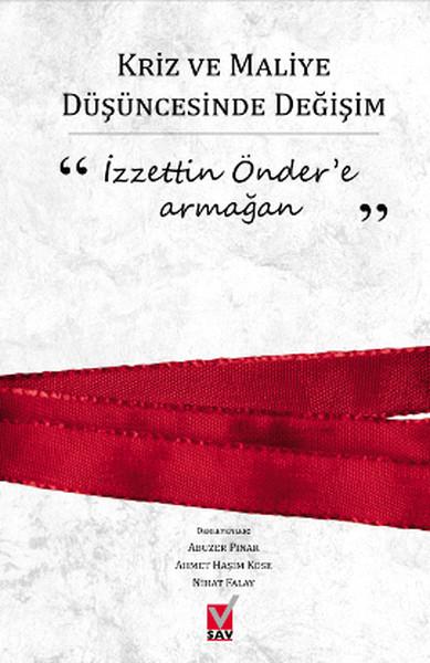 Kriz ve Maliye Düşüncesinde Değişim - İzzettin Öndere Armağan.pdf