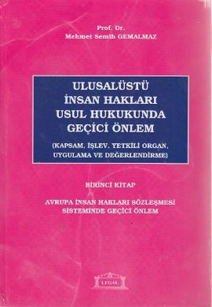 Ulusalüstü İnsan Hakları Usul Hukukunda Geçici Önlem 1. Kitap.pdf