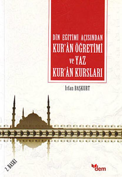 Din Eğitimi Açısından Kuran Öğretimi ve Yaz Kuran Kursları.pdf