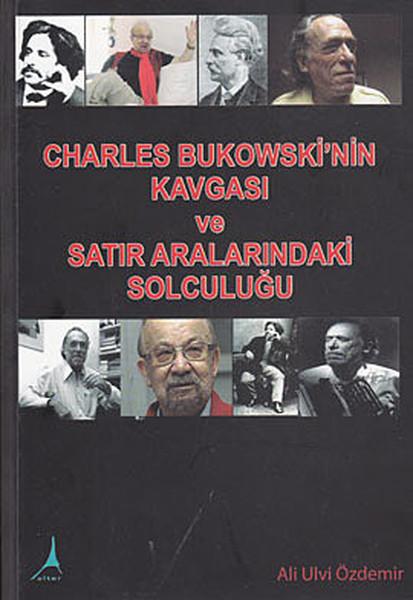 Charles Bukowskinin Kavgası ve Satır Aralarındaki Solculuğu.pdf