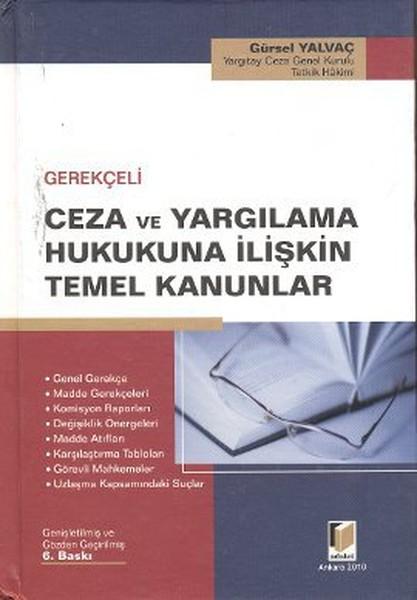 Gerekçeli Ceza ve Yargılama Hukukuna İlişkin Temel Kanunlar.pdf