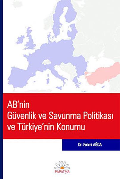 ABnin Güvenlik ve Savunma Politikası ve Türkiyenin Konumu.pdf