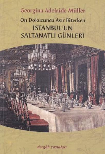 On Dokuzuncu Asır Biterken İstanbulun Saltanatlı Günleri.pdf