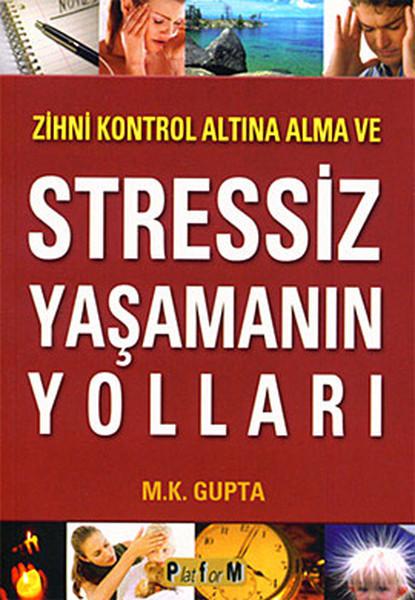 Zihni Kontrol Altına Alma ve Stressiz Yaşamanın Yolları.pdf