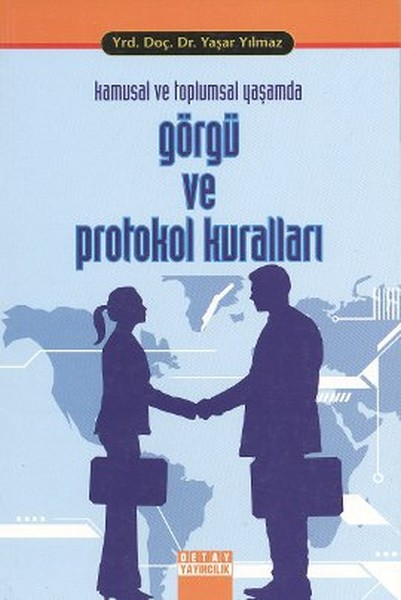 Kamusal ve Toplumsal Yaşamda Görgü ve Protokol Kuralları