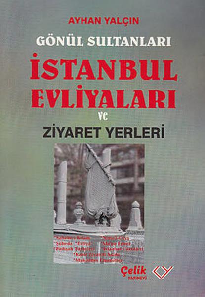 Gönül Sultanları İstanbul Evliyaları ve Ziyaret Yerleri.pdf
