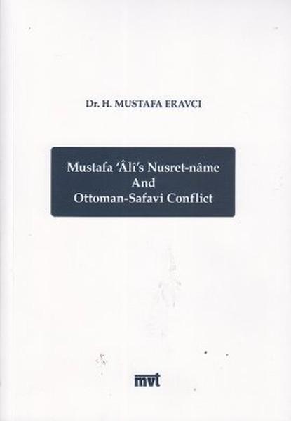 Mustafa Alis Nusret-name and Ottoman - Safavi Conflict.pdf