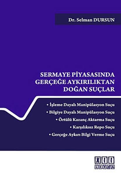 Sermaye Piyasasında Gerçeğe Aykırılıktan Doğan Suçlar.pdf