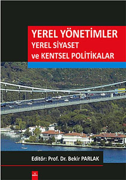 Yerel Yönetimler Yerel Siyaset ve Kentsel Politikalar.pdf