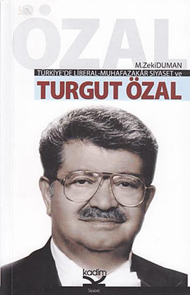 Türkiyede Liberal-Muhafazakar Siyaset ve Turgut Özal.pdf